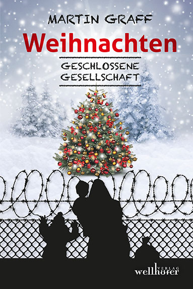 Hermann Hesse Weihnachten.Wellhöfer Verlag Weihnachten Geschlossene Gesellschaft